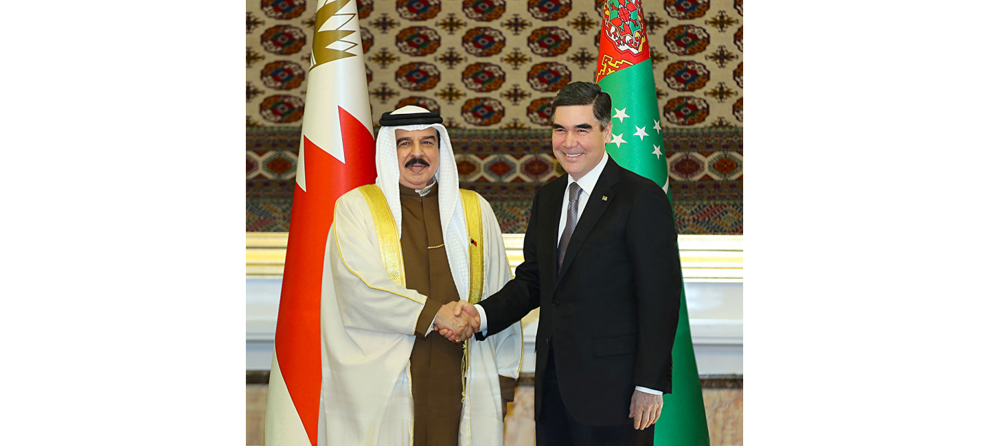 STATE VISIT OF THE KING OF BAHRAIN TO TURKMENISTAN